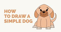 Easy step-by-step tutorial to drawing a simple dog. Follow the simple instructions and in no time you've created a great looking dog drawing.
