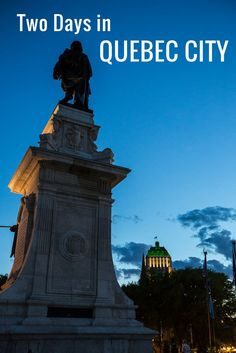 Places to see and where to eat in Quebec City, Canada.