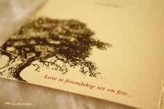Love is friendship set on fire...