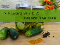 5 Essential Things to do before Canning - So easy and will save so much time later!
