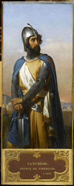 Tancred was a Norman leader of the First Crusade who later became Prince of Galilee.