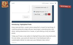 Tumblr has included all sorts of advertising options. A must know resource for advertisers on highlighted posts, Tumblr Radar, spotlight for brands, and more.