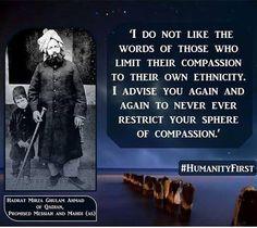 Compassion must be universal, or it isn't compassion  #humanity #masih #mahdi #islamahmadiyya