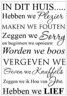 Leuke tekst voor de regels in huis Zou in elk huis moeten hangen jymo.nl maakt deze leuke sticker