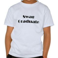 ==> consumer reviews          Swag Graduate Tee Shirts           Swag Graduate Tee Shirts Yes I can say you are on right site we just collected best shopping store that haveDeals          Swag Graduate Tee Shirts lowest price Fast Shipping and save your money Now!!...Cleck Hot Deals >>> http://www.zazzle.com/swag_graduate_tee_shirts-235865625390072750?rf=238627982471231924&zbar=1&tc=terrest