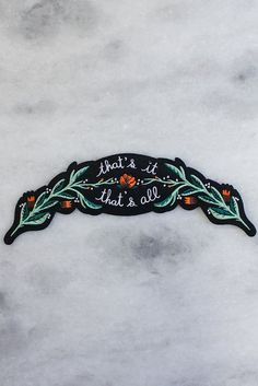 Long arched back patch to sit atop the back of your jacket and let everyone know that you're friggin' done. Embroidered onto black felt backing with iron-on bac