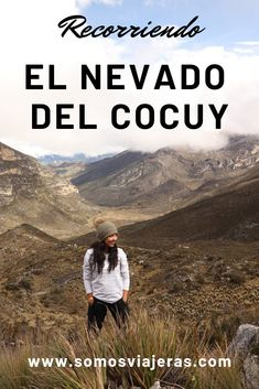 Visitando uno de los 6 glaciares Colombianos: El Cocuy Mountains, Nature, Movie Posters, Movies, Travel, National Parks, Colombia, Scenery, Naturaleza