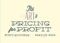 art-of-pricing   Search Results   The Etsy Blog
