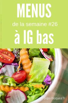 Menus of the week # 26 focus IG bas! Breakfast Salad, Cure Diabetes Naturally, Recipe Of The Day, Green Beans, The Cure, Veggies, Healthy Eating, Healthy Recipes, Meals