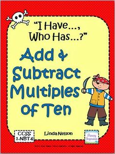 "FREE pirate-themed ""I Have..., Who Has...?"" for adding and subtracting multiples of ten. Yo-ho, me mateys!"