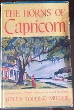 The Horns of Capricorn by Helen Topping Miller 1950 Hardback