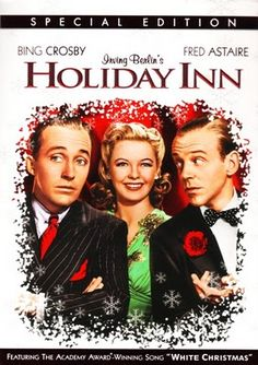 Holiday Inn. My all time favorite movie that I watch EVERY year. Love the Black and White version best!