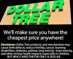 81 percent of dollar store products tested contain chemicals linked to learning disabilities, cancer, and other serious illnesses.