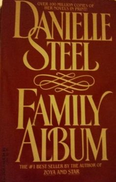 Family Album by Danielle Steel (1989, Paperback) - http://books.goshoppins.com/literature-fiction/family-album-by-danielle-steel-1989-paperback/