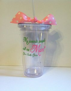 My favorite people call me Mom tumbler by QuiteUniqueBoutique, $9.00