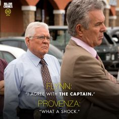"Flynn: ""I agree with THE CAPTAIN."", Provenza: ""What a shock."" TNT hit show Major Crimes."