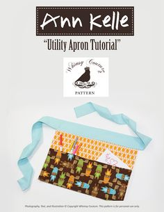 Free Tutorial for an adorable Utility Apron By Ann Kelle & Whimsy Couture