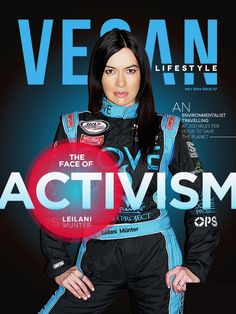 Leilani Munter on the cover of Vegan Lifestyle Magazine #vegan #race #driver #magazine #design #type #layout