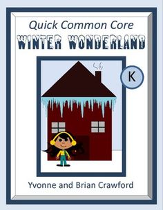 For kindergarten - Winter Wonderland Quick Common Core is a packet of ten different math worksheets featuring a winter theme. $