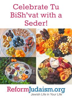 You may have heard of a Passover seder, but did you know that many people celebrate Tu BiSh'vat with seders also?