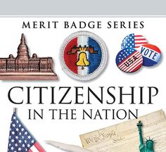 A leader's guide to the Eagle-required Citizenship in the Nation merit badge.