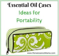 Cases for your essential oils!