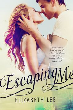 Escaping Me by Elizabeth Lee