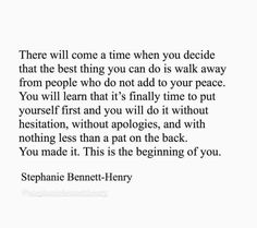 Stephanie Bennett Henry, Comes A Time, Peace, Good Things, Learning, Studying, Teaching, Sobriety, World