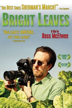 Bright Leaves (2003) directed by Ross McElwee