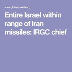 Entire Israel within range of Iran missiles: IRGC chief