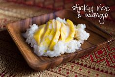 Chasing Some Blue Sky: Thai Sticky Rice with Mango