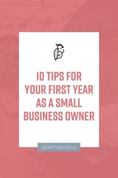 10 Tips For Your First Year As A Small Business Owner Specht & Co. - Business Management - Ideas of Business Management - 10 Tips For Your First Year As A Small Business Owner Business Advice, Business Entrepreneur, Business Planning, Business Opportunities, Food Business Ideas, Successful Business Tips, Business Coaching, Business Video, Business Education
