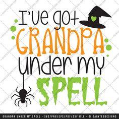I've Got Grandpa Under My Spell  SVG Vector by DainteeDesignsSVGs