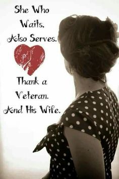 November is Veterans Day but November is also Military Family Month. Take some time to honor the military family's sacrifices as well. God bless you and your gracious families. Military Quotes, Military Love, Military Spouse, Military Veterans, Veterans Day, Military Families, Army Family, Military Girlfriend, Military Service