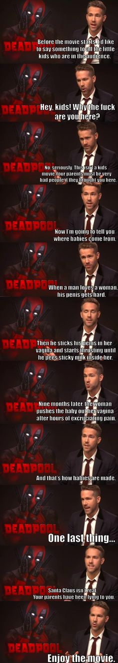 You're taking your kids to see Deadpool? Fine you asked for it.