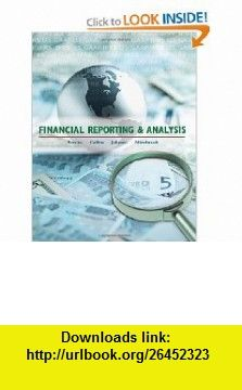 Financial Reporting and Analysis (9780078110863) Lawrence Revsine, Daniel Collins, Bruce Johnson, Fred Mittelstaedt , ISBN-10: 0078110866  , ISBN-13: 978-0078110863 ,  , tutorials , pdf , ebook , torrent , downloads , rapidshare , filesonic , hotfile , megaupload , fileserve