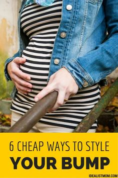 Must-follow tips for staying stylish when you're pregnant without spending a fortune! Maternity clothes don't have to be frumpy or expensive. Stay trendy during your pregnancy with these fashion tips!