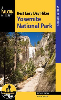 A Falcon Guide Best Easy Day Hikes Yosemite National Park