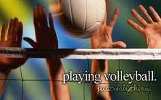 I really like playing volleyball I might join a team this year, really need to learn all the rules