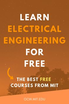 MIT Electrical Engineering and Computer Science courses available online and for free. Engineering Courses, School Of Engineering, Engineering Projects, Electrical Engineering Books, Electronic Engineering, Engineering Technology, Medical Technology, Energy Technology, Data Science