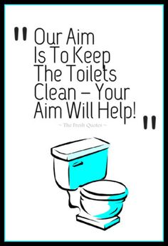Toilet Slogans Toilet Quotes Funny And Inspiring