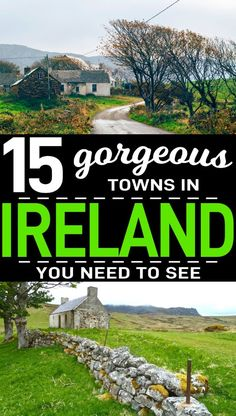 Here are 15 gorgeous places to visit in Ireland! From Adare to Kenmare, weve got you covered with this travel guide on all the best towns in Ireland to visit that are easy to miss. Read these Ireland travel tips to make your Ireland trip extra amazing. #Ireland #Ireland2019 #IrelandGuide #Irish