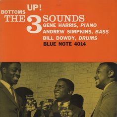 The 3 Sounds - Bottoms Up! (4014)
