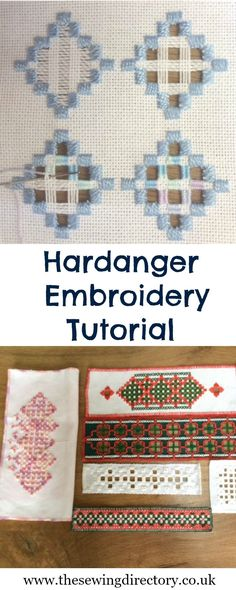 Tutorial on Hardanger embroidery - part of our hand embroidery series                                                                                                                                                                                 More