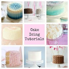 How to Frost Cakes Like a Pro ! 7 Full Icing Tutorials ! An Excellent Resource for all !