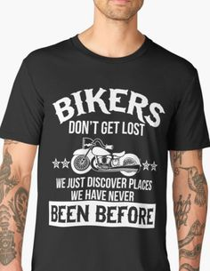 Truly a voyage of discovery when you are looking for a place with only garbled directions to guide you - no satnav, no map  #lost no map #biker t shirt #biker gear # motorcycle funny