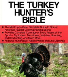 The Turkey Hunter'S Bible 2nd Edition PDF