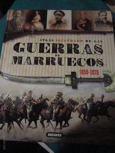 Atlas ilustrado de la guerra de marruecos 1859-1926