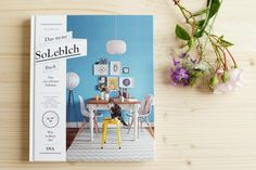 So leben Wohnbegeisterte -  das Neue SoLebIch Buch