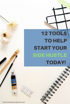 Start your side hustle business today with these 12 tools! Learn more at www.outsourcedfreelancingsuccess.com